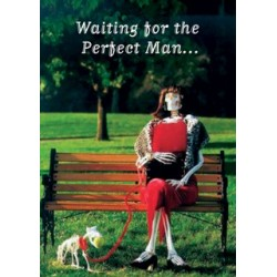 """Wenskaart """"Waiting for the Perfect Man"""""""