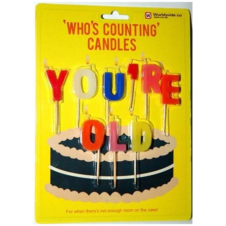 "Birthday Candles ""You're Old"""