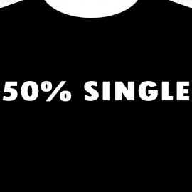"T-Shirt ""50% Single"""